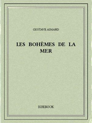 Les bohèmes de la mer - Aimard, Gustave - Bibebook cover