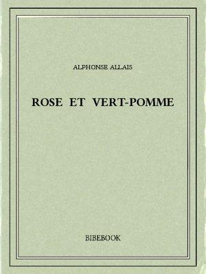 Rose et vert-pomme - Allais, Alphonse - Bibebook cover