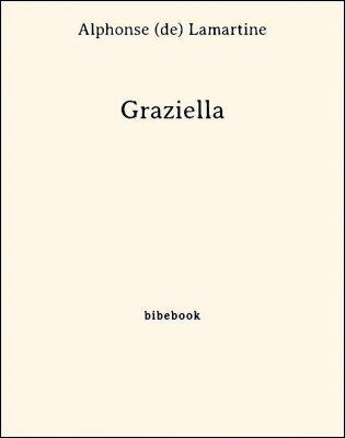 Graziella - Lamartine, Alphonse de - Bibebook cover