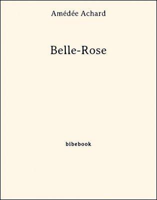 Belle-Rose - Achard, Amédée - Bibebook cover