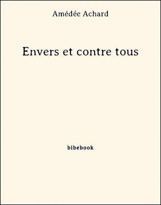 Envers et contre tous - Achard, Amédée - Bibebook cover