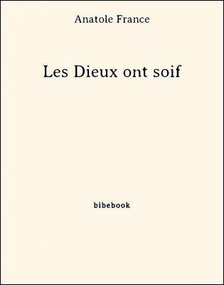 Les Dieux ont soif - France, Anatole - Bibebook cover