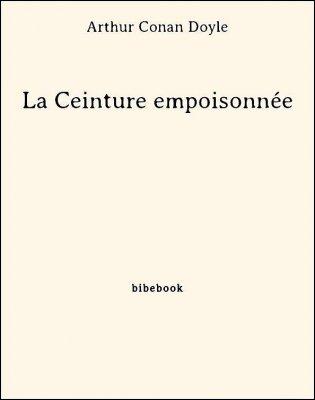 La Ceinture empoisonnée - Doyle, Arthur Conan - Bibebook cover