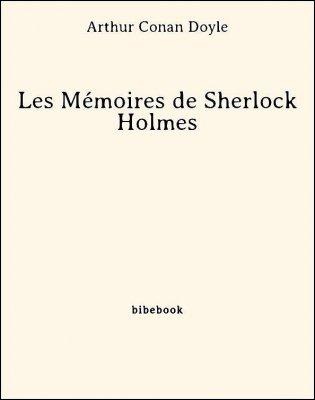 Les Mémoires de Sherlock Holmes - Doyle, Arthur Conan - Bibebook cover
