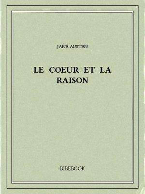 Le coeur et la raison - Austen, Jane - Bibebook cover