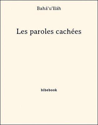 Les paroles cachées - Bahá'u'lláh - Bibebook cover