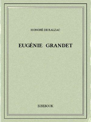 Eugénie Grandet - Balzac, Honoré de - Bibebook cover