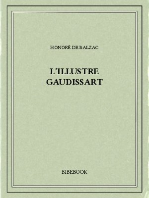 L'illustre Gaudissart - Balzac, Honoré de - Bibebook cover