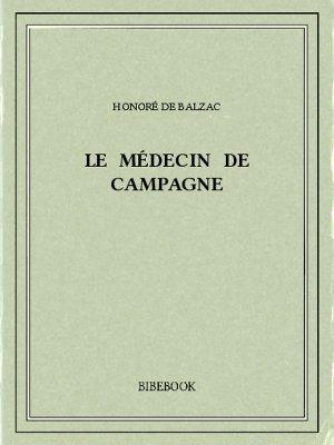 Le médecin de campagne - Balzac, Honoré de - Bibebook cover