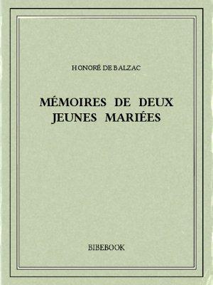Mémoires de deux jeunes mariées - Balzac, Honoré de - Bibebook cover