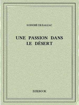 Une passion dans le désert - Balzac, Honoré de - Bibebook cover
