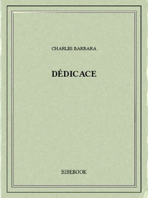 Dédicace - Barbara, Charles - Bibebook cover