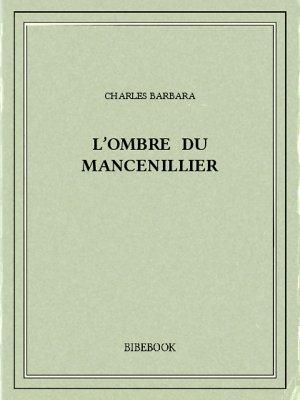 L'ombre du mancenillier - Barbara, Charles - Bibebook cover