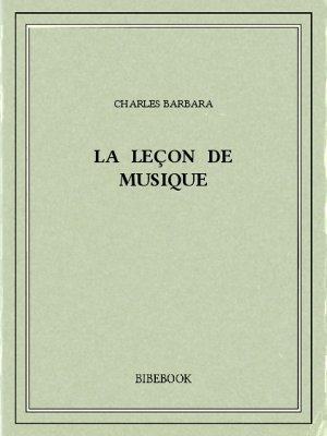 La leçon de musique - Barbara, Charles - Bibebook cover