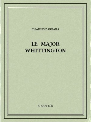 Le major Whittington - Barbara, Charles - Bibebook cover
