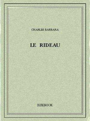 Le rideau - Barbara, Charles - Bibebook cover
