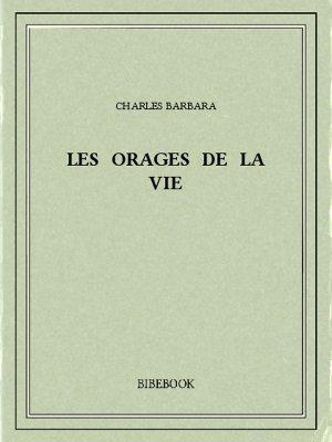 Les orages de la vie - Barbara, Charles - Bibebook cover
