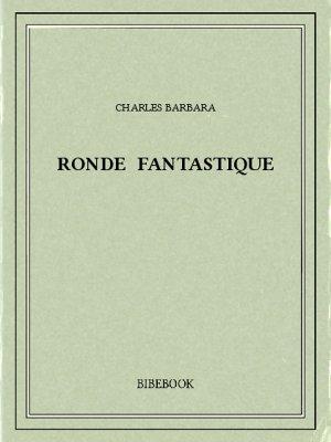 Ronde fantastique - Barbara, Charles - Bibebook cover