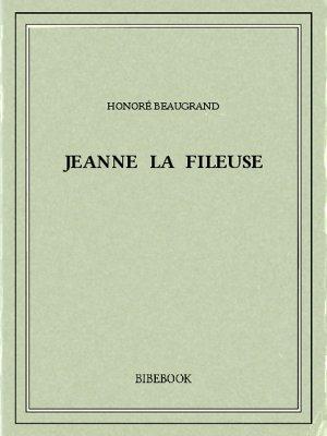 Jeanne la fileuse - Beaugrand, Honoré - Bibebook cover