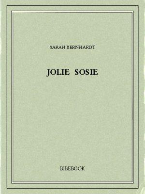 Jolie sosie - Bernhardt, Sarah - Bibebook cover