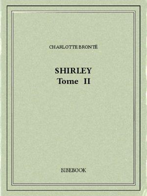 Shirley II - Brontë, Charlotte - Bibebook cover