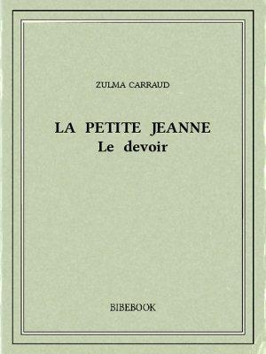 La petite Jeanne - Carraud, Zulma - Bibebook cover