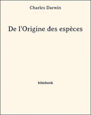 De l'Origine des espèces - Darwin, Charles - Bibebook cover