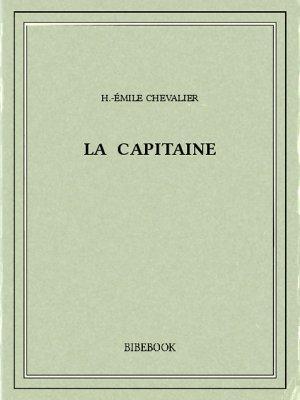 La Capitaine - Chevalier, H.-Émile - Bibebook cover