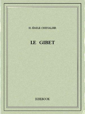Le gibet - Chevalier, H.-Émile - Bibebook cover