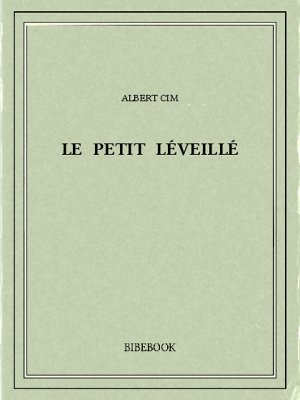 Le petit Léveillé - Cim, Albert - Bibebook cover