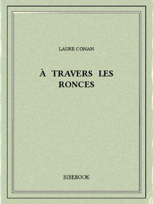 À travers les ronces - Conan, Laure - Bibebook cover