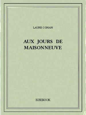Aux jours de Maisonneuve - Conan, Laure - Bibebook cover