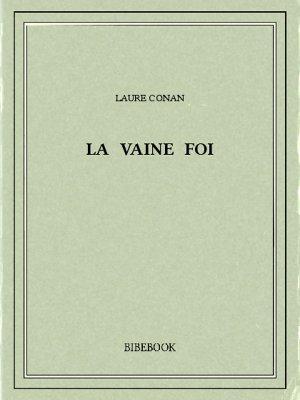 La vaine foi - Conan, Laure - Bibebook cover