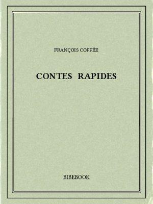 Contes rapides - Coppée, François - Bibebook cover