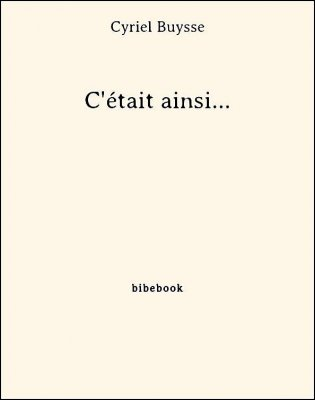 C'était ainsi... - Buysse, Cyriel - Bibebook cover