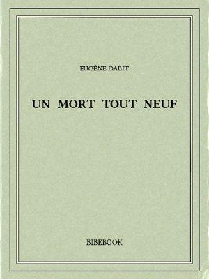 Un mort tout neuf - Dabit, Eugène - Bibebook cover