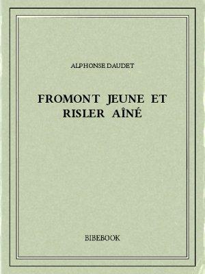 Fromont jeune et Risler aîné - Daudet, Alphonse - Bibebook cover