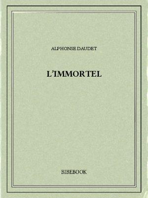 L'Immortel - Daudet, Alphonse - Bibebook cover