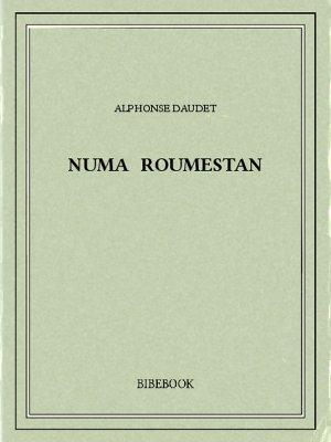 Numa Roumestan - Daudet, Alphonse - Bibebook cover