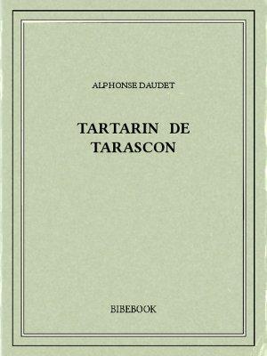 Tartarin de Tarascon - Daudet, Alphonse - Bibebook cover