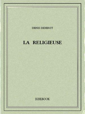La religieuse - Diderot, Denis - Bibebook cover