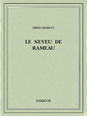 Le neveu de Rameau - Diderot, Denis - Bibebook cover