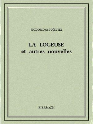 La logeuse et autres nouvelles - Dostoïevski, Fiodor - Bibebook cover