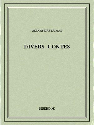 Divers contes - Dumas, Alexandre - Bibebook cover