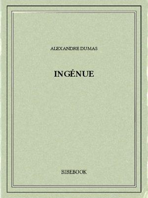 Ingénue - Dumas, Alexandre - Bibebook cover