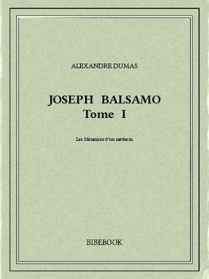 Joseph Balsamo I - Dumas, Alexandre - Bibebook cover