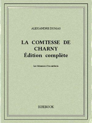 La comtesse de Charny - Dumas, Alexandre - Bibebook cover