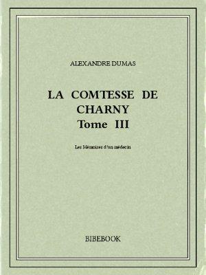 La comtesse de Charny III - Dumas, Alexandre - Bibebook cover