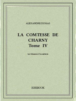 La comtesse de Charny IV - Dumas, Alexandre - Bibebook cover
