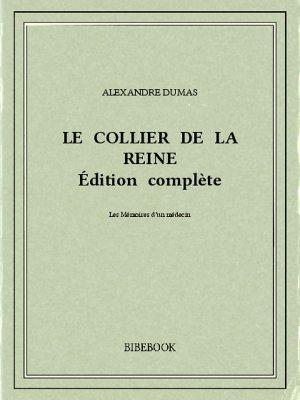Le collier de la reine - Dumas, Alexandre - Bibebook cover